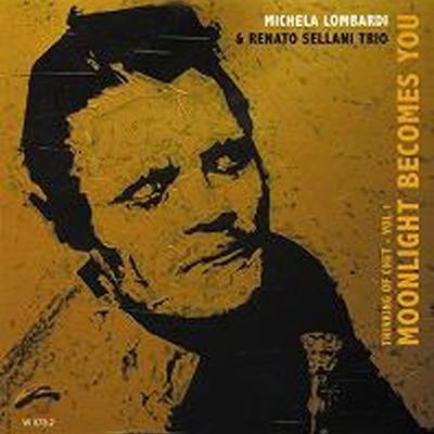 Michela_Lombardi_Renato_Sellani_Moonlight_Becomes_You_Thinking_of_Chet_Vol_1.jpg