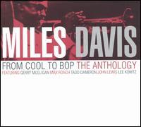 MilesDavisFromCooltoBopTheAnthology.jpg