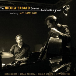 Nicola_SabatoLived_With_A_Groove_Featuring_Jeff_Hamilton.jpg