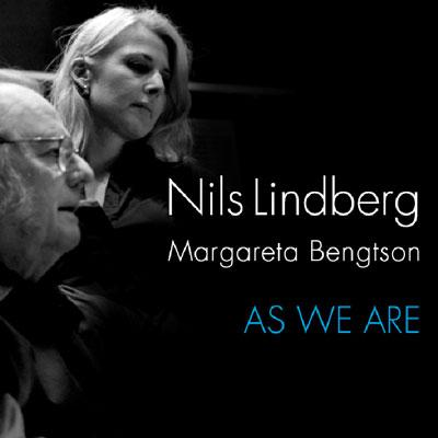 Nils_Lindberg_Margareta_Bengtson_As_We_Are.jpg