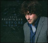 Noah_Preminger_Before_the_Rain.jpg