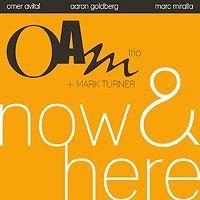 Oam_Trio_Mark_Turner_Now_And_Here.jpg