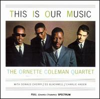 Ornette_Coleman_This_Is_Our_Music.jpg