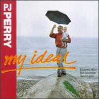 P_J_Perry_My_Ideal.jpg