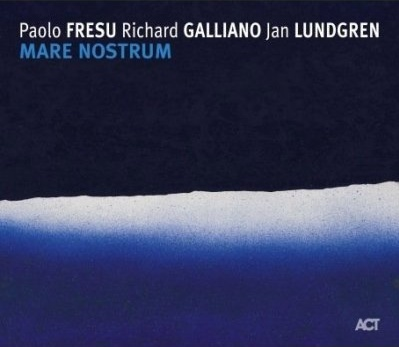 Paolo_Fresu_Richard_Galliano_Jan_Lundgren_Mare_Nostrum.jpg