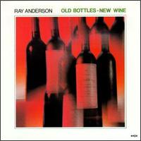 Ray_Anderson_Old_Bottles_New_Wine.jpg