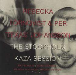 Rebecka_Tornqvist_Per_Texas_Johansson_The_Stockholm_Kaza_Session.jpg