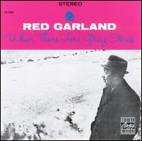 Red_Garland_When_There_Are_Grey_Skies.jpg