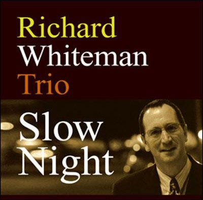 Richard_Whiteman_Slow_Night.jpg