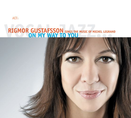 Rigmor_Gustafsson_On_My_Way_To_You.jpg