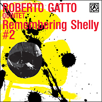 Roberto_Gatto_Remembering_Shelly_2.jpeg