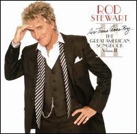Rod_Stewart_As_Time_Goes_By_The_Great_American_Songbook_Vol_2.jpg