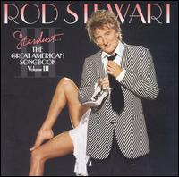 Rod_Stewart_Stardust_The_Great_American_Songbook_Vol_3.jpg