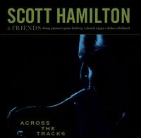 Scott_Hamilton_Across_the_Tracks.jpg