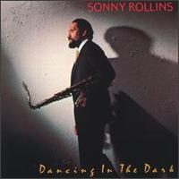SonnyRollinsDancingintheDark.jpg