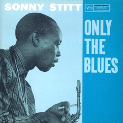 Sonny_Stitt_Only_the_Blues.jpg