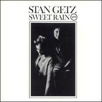 Stan_Getz_Sweet_Rain.jpg