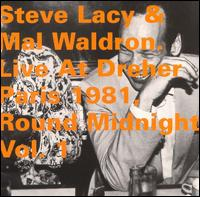 Steve_Lasy_Mal_Waldron_Live_At_Dreher_Paris_1981_Round_Midnight_Vol_1.jpg