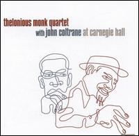 Thelonius_Monk_Quartet_with_John_Coltrane_At_Carnegie_Hall.jpg