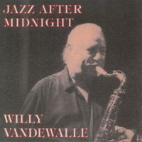 Willy_Vandewalle_Jazz_After_Midnight.jpg